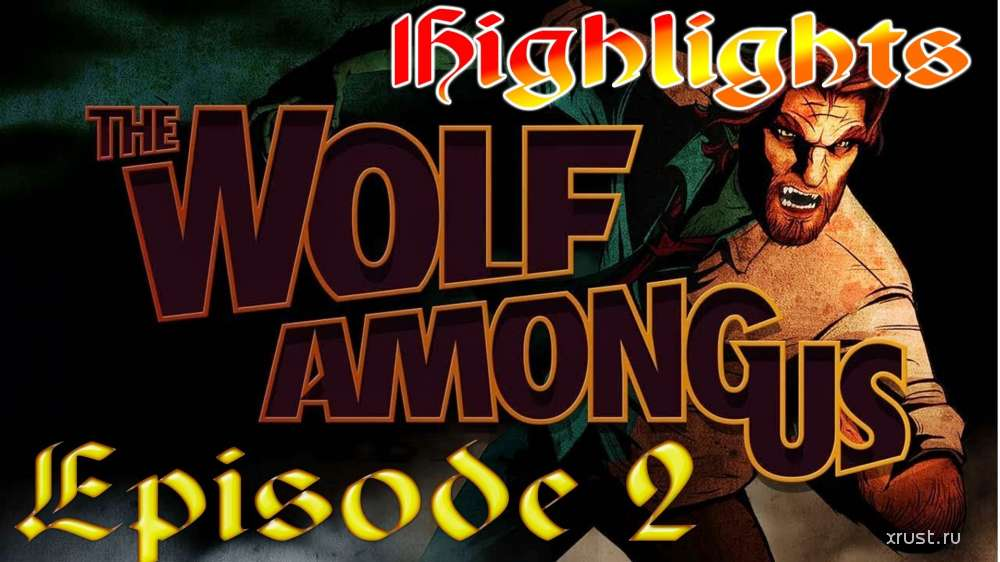 The Wolf Among Us: Episode 2 - Smoke and Mirrors