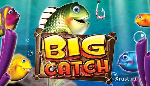 BIG CATCH в клубе Вулкан